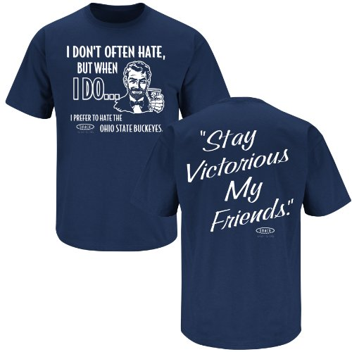 Smack Apparel Penn State Football Fans. Stay Victorious. I Don't Often Hate Navy T-Shirt (Large)