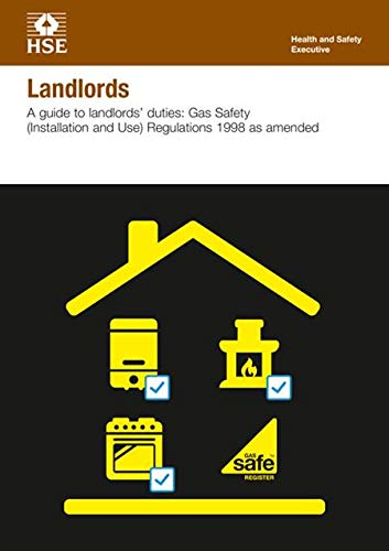 Landlords: a guide to landlords' duties, Gas Safety (Installation and Use) Regulations 1998 as amended (pack of 10) (Industry guidance leaflet)