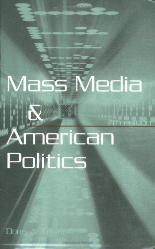 Mass Media and American Politics, 7th Edition