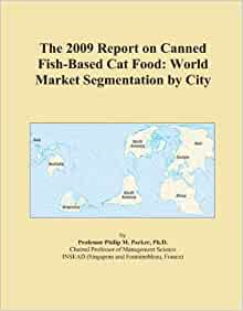 The 2009 report on canned fish based cat food world for Fish based dog food