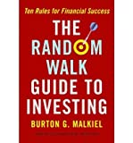 img - for By Burton Gordon (Author) on Jan- The Random Walk Guide To Investing book / textbook / text book