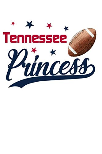 Tennessee Princess: Football Blank Lined Journal Notebook Diary 6x9