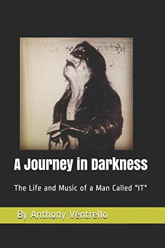 A Journey in Darkness: The Life and Music of a Man Called -