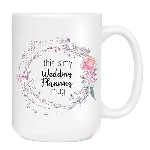 Amazon.com: This is my Wedding Planning Coffee Mug - Cute ...