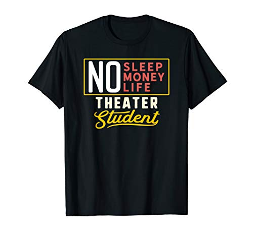 Funny Theater Major Student Shirt Graduation Gift College T-Shirt (Best Colleges For Theater Majors)
