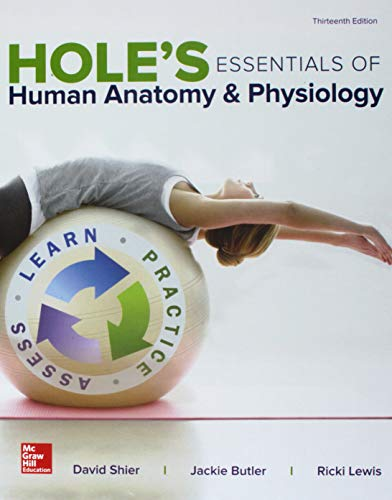 GEN COMBO HOLES ESS HUMAN ANATOMY & PHYSIOLOGY; CONNECT APR PHILS AC; LAB MANUAL