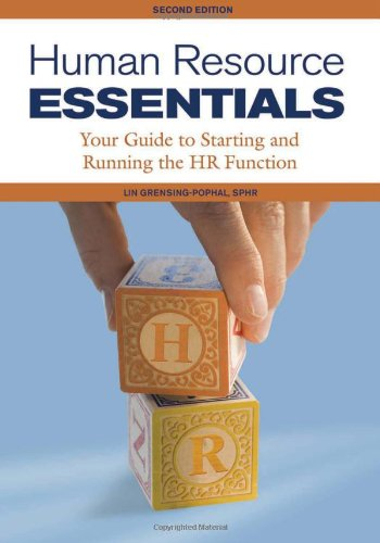 Human Resource Essentials Your Guide to Starting and Running the HR Function