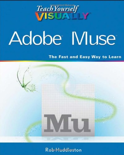 Teach Yourself VISUALLY Adobe Muse (Best Adobe Muse Websites)