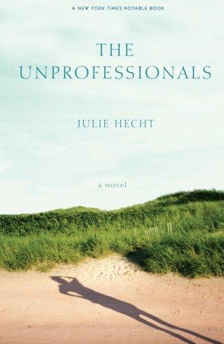 Download The Unprofessionals: A Novel ebook