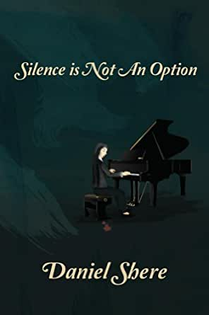 Silence Is Not An Option - Kindle edition by Daniel Shere. Mystery