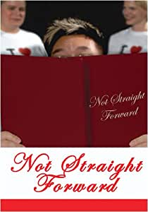 Not Straight Forward
