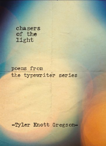 Pdf Literature Chasers of the Light: Poems from the Typewriter Series