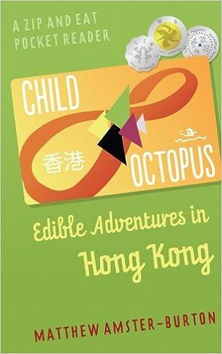 \DJVU\ Child Octopus: Edible Adventures In Hong Kong (Zip And Eat Pocket Reader) (Volume 1). Descarga novel chinh linea short Green ofrece