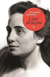 L'art de la joie, Sapienza, Goliarda