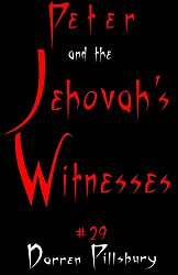 Peter And The Jehovah's Witnesses (Story #29) (Peter And The Monsters)