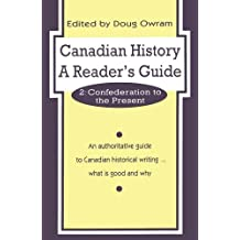 Canadian History: A Reader's Guide: Volume 2: Confederation to the Present