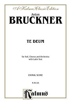 {{OFFLINE{{ Te Deum: For SATB Solo, SATB Divisi Chorus/Choir And Orchestra With Latin Text (Choral Score) (Kalmus Edition). mejor Colorado estos ciudad mobile ponte therapy