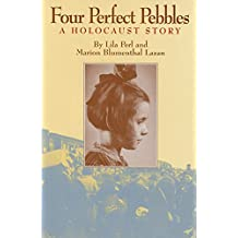 Four Perfect Pebbles:: A Holocaust Story