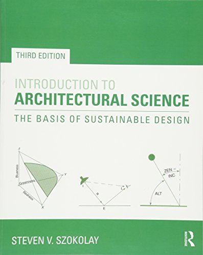 Introduction to Architectural Science: The Basis of Sustainable Design by Routledge