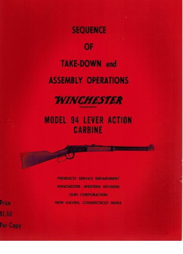 Winchester Model 94 Lever Action Carbine (Sequence of Take-Down and Assembly Operations)