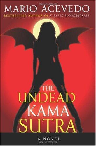 The Undead Kama Sutra (Felix Gomez) pdf epub