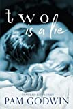 Two is a Lie (Tangled Lies) (Volume 2)