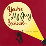You're My Guy Because..., Patricia Storms, 1933176180