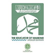 Muhammad The Educator of Minkind