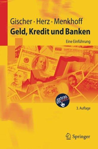 Geld, Kredit und Banken: Eine Einführung (Springer-Lehrbuch) Taschenbuch – 2. Oktober 2011 Horst Gischer Bernhard Herz Lukas Menkhoff 3642232566