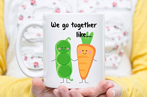 We Go Together Like Peas and Carrots, Couples Gift Couple Mug, Love Mugs, Boyfriend Gifts, Girlfriend Gift - Coffee Mug, Tea Mug, Cute Mug - Gift, cute gift, Souvenir, 11oz, 15oz