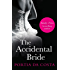 The Accidental Bride (Accidental series)