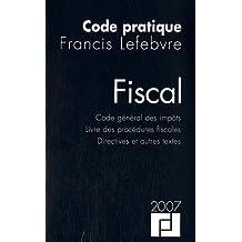 Code pratique fiscal : Code général des impôts, Livre des procédures fiscales, Directive et autres textes