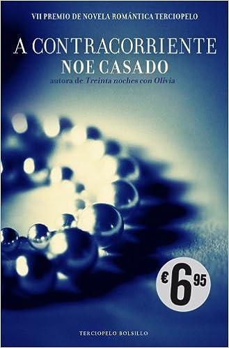 A contracorriente: VII Premio de Novela Romántica Terciopelo ...