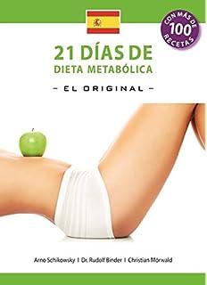 21 Dias de Dieta Metabolica -El Original-