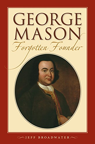 Read Online George Mason, Forgotten Founder ebook