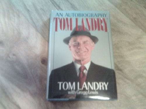 Tom Landry by Tom Landry with Gregg Lewis