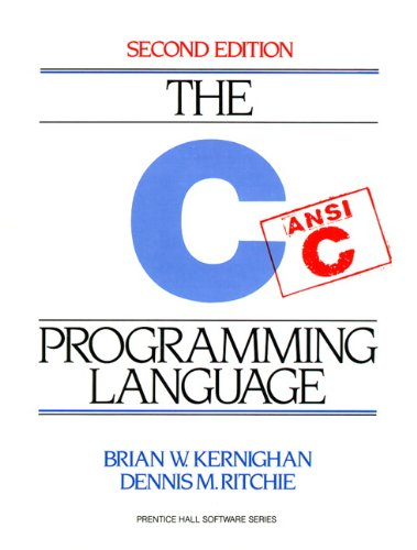 C Programming Language, 2nd Edition by Kernighan, Brian W.