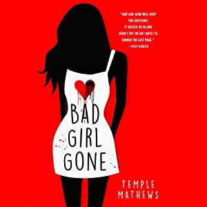 Bad Girl Gone Audiobook