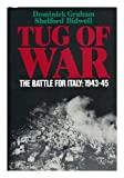 Tug of War: The Battle for Italy, 1943-1945