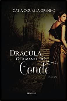 Dracula: O Romance Do Conde - Livros na Amazon Brasil