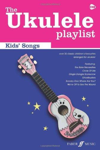 Kids' Songs: (Chord Songbook) (The Ukulele Playlist)