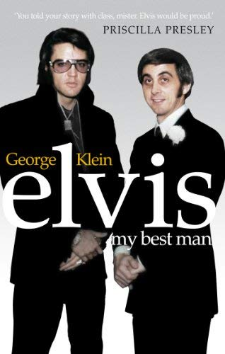 [(Elvis: My Best Man)] [ By (author) George Klein, By (author) Chuck Crisafulli ] [September, 2011]