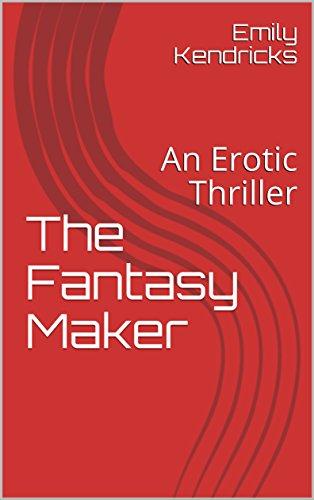 Book: The Fantasy Maker by Emily Kendricks