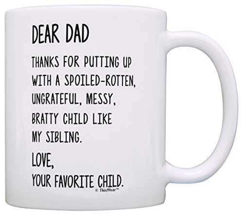 (Dad Gifts from Daughter Dear Dad Love Your Favorite Dad Gifts from Son Funny Dad Gift Coffee Mug Tea Cup White)