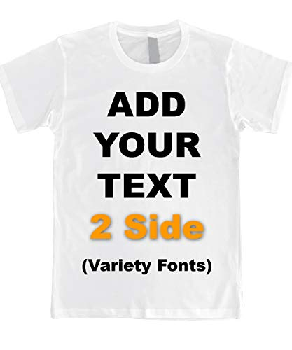Custom T Shirts Front & Back Add Your Text Message Ultra Soft Unisex Cotton T Shirt [White/M]