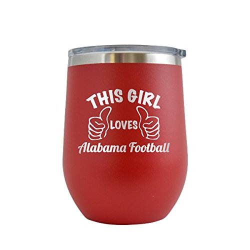 (This Girl Loves Alabama Football- Engraved 12 oz Stemless Wine Tumbler Cup Glass Etched - Funny Gifts for him, her, mom, dad, husband, wife (Red - 12 oz) )