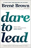 img - for [By Bren  Brown ] Dare to Lead: Brave Work. Tough Conversations. Whole Hearts. (Hardcover) 2018 by Bren  Brown (Author) (Hardcover) book / textbook / text book