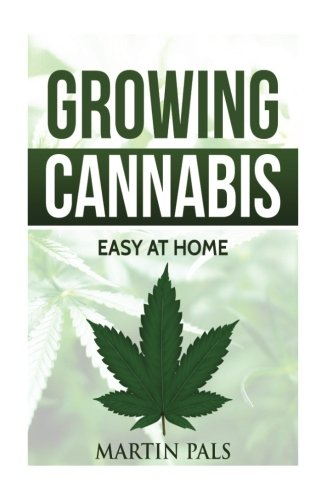 Cannabis-growing-A-complete-and-simple-guide-on-growing-medical-marijuana-at-A-complete-handbook-on-how-to-grow-cannabis-at-home-hydroponics-extracts-Indooroutdoor