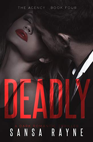 99¢ - Deadly: A Dark Romantic Thriller