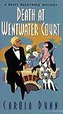 Death at Wentwater Court, Carola Dunn, 0758216009